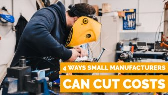 Ways Small Manufacturers Can Cut Costs